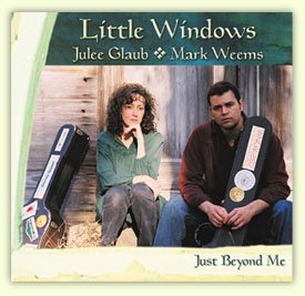 """Just Beyond Me"" CD by Little Windows (Mark Weems and Julee Glaub)"